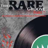 SoulNRnB's This is Rare Groove Part 7. On Nuwaveradio