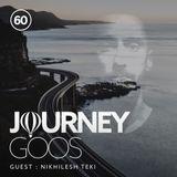 Journey - Episode 60 - Guestmix by Nikhilesh Teki