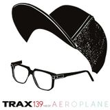 Mix for Trax by Aeroplane - From mix.dj
