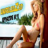 UnreleaZed Episode N°1 - 30 minutes of Top MashUps Bootlegs and Remixes
