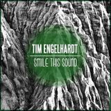 Tim Engelhardt // Smile This Mixtape #16