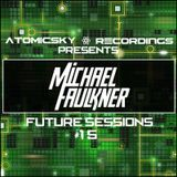 Future Sessions - Michael Faulkner