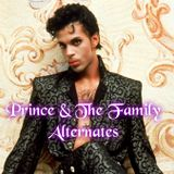 The Family & Prince (Alternates)