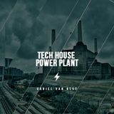 Tech House Power Plant 2016-  a 4,5 hours liveset - by Contradict