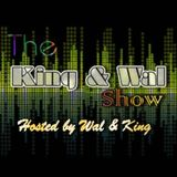 The King & Wal Show - Episode 11 (16th June 2012)