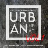 Urban Heat Vol.1 @DJAdamCrocker