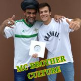 Interview with MC Brother Culture