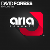 David Forbes - Aria Podcast Episode #056