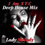 I Am XTC - Lady Melodie