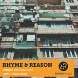 Rhyme & Reason 30th July 2017