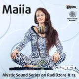 Mystic Sound Series on RadiOzora # 13 - Maiia (September 2017)