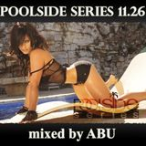 Poolside Series 11.26. - mixed by ABU