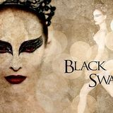 """inspired from Black Swan"""