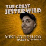 VOL. 33 - MIKE CICODELICO