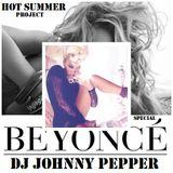 DJ Johnny Pepper ft Beyoncé (Podcast Special)