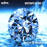 EDM.com MidTempo Volume 2 Mixed by Retrohandz