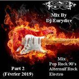 Mix Pop Rock 90's (Alternative Rock, Electro)-(Part 2) Février 2019 By-DjEurydice