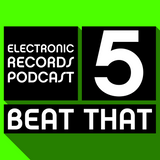 Electronic Records Podcast 5: Beat That