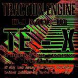 TE-X TRACTION ENGINE DJ mix 10