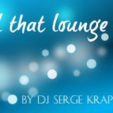 All that lounge...