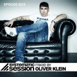 Systematic Session #215 (Mixed by Oliver Klein)