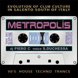 METROPOLIS (Le.IT) 1996.10.26 dj Piero C voice S.Duchessa