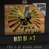 Pull It Up Show - Episode 45 (Saison 3)
