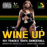 Wine Up 100% Dancehall Mixtape SEP 2015
