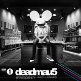 deadmau5 - BBC Radio 1 Residency EP.06 (Testpilot Special)
