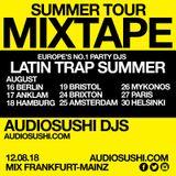 Audiosushi DJs Tour Mixtape - Summer Latin Urban Jams - Mix Frankfurt / Mainz Germany 12.08.18