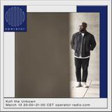 Kofi the Unkown - 13th March 2020