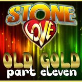 Stone Love Old Gold pt.11