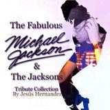 THE FABULOUS MICHAEL JACKSON & THE JACKSONS TRIBUTE COLLECTION BY JESÚS HERNANDEZ 2014 VOL.12