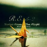 Rediscovered Everything 5-2: Stories From The Flight - [Progressive Melodic House Mix]