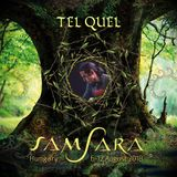 Tel Quel - Samsara Festival 2018 - Chill Stage
