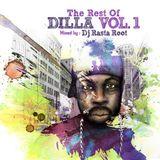 Dj Rasta Root's 'The Rest of Dilla'