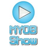 MYOB Show EP5
