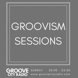 GROOVISM SESSIONS /// 29TH MARCH 2020