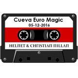 CHΓISTIΛΠ ΠILLΛΠ CUEVA EURO MAGIC (SOLO CANTADOS) PARTE 5 (DE 04:30 A CIERRE)
