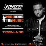 @RECKLESSDJ_ - #MindsBehindTheMusic: Timbaland