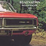 BEATNAPPIN  - HEAVENMADE MIX IV