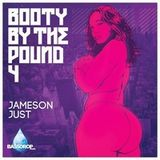 Booty By The Pound 4