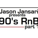 JasonJansari_90sRnB_Part001
