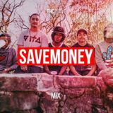 Episode 34 | SAVEMONEY Mix