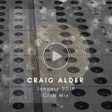 Craig Alder. Club Mix. January 2019