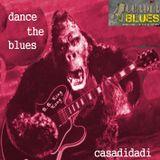 CASADIDADI SOUNDHOTEL - DANCE THE BLUES