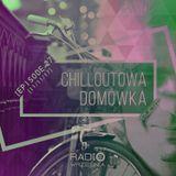 Chilloutowa Domówka # 27 pres. QUEST @ Radio Września 93.7 FM / 11.11.2017