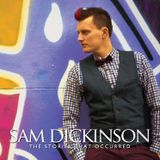 Interview: Sam Dickinson