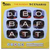 BobaFatt - The Sunday Scenario 137