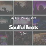 My Beat Parade #122: Soulful Beats